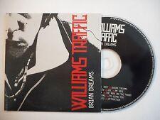 WILLIAMS TRAFFIC : BRIAN DREAMS ▓ CD ALBUM PORT GRATUIT ▓