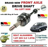 FOR SEAT ALHAMBRA 1.8T 20V 2.0 1.9TDi 1996-2010 NEW FRONT AXLE LEFT DRIVESHAFT