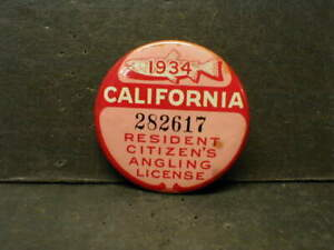 1934 CALIFORNIA RESIDENT CITIZEN'S ANGLING LICENSE - PINBACK BUTTON