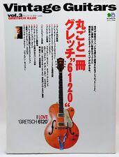 Vintage Guitars Vol.3 Gretsch 6120 May 2001 Book Music Japan