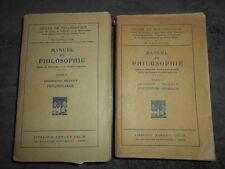Cuvillier Manuel de Philosophie 2 tomes Psychologie Logique Morale Philosophie
