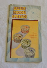 Vintage Blue Moon Spreads Cook Book - C2777