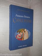 CANZONIERE Francesco Petrarca Fabbri 1997 I grandi classici della poesia di