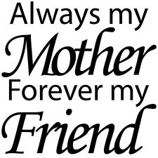 Always my mother forever my friend Mothers day Wine Glass Mug cup Sticker 7cm