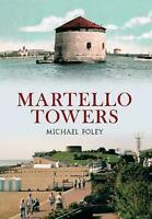 Martello Towers by Foley, Michael (Paperback book, 2013)