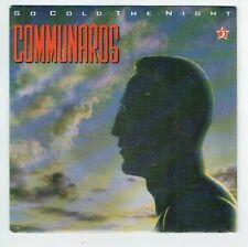 "COMMUNARDS Disque 45T SP 7"" Vinyl SO COLD THE NIGHT - LONDON 886105 F Reduit"