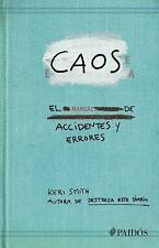 Caos. el Manual de Accidentes y Errores by Keri Smith (2016, Paperback)