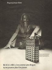 Publicité Advertising 1972  Parfum YARDLEY BLACK LABEL eau de cologne