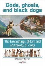 Gods, ghosts and black dogs: The fascinating folklore and mythology of dogs, Cor