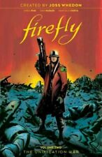 Firefly: The Unification War Vol 2, 2 by Joss Whedon: New