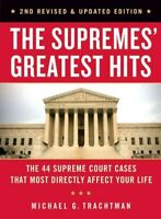 Supremes' Greatest Hits : The 44 Supreme Court Cases That Most Directly Affec...
