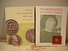 2 Book Lot   ITALIAN COIN ENGRAVERS SINCE 1800 & NUMISMATICS AND ANCIENT SCIENCE