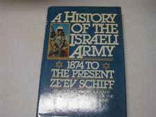 A history of the Israeli Army (1870-1974) Ze'ev Schiff