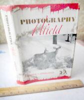 PHOTOGRAPHY A FIELD,1951,Ormal L. Sprungman,1st Ed,Illust,DJ