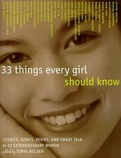 33 Things Every Girl Should Know: Stories, Songs,