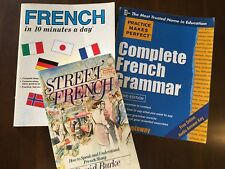 FRENCH! Street French, French in 10 Minutes a Day, Complete French Grammar