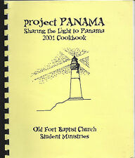 *SUMMERVILLE SC 2001 OLD FORT BAPTIST CHURCH COOK BOOK *PROJECT PANAMA *RECIPES