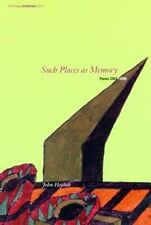 Writing Architecture: Such Places as Memory, 1953-1996 by John Hejduk (1998,...