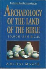 The Anchor Bible Reference Library: Archaelogy of the Land of the Bible :...