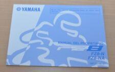 YAMAHA FZ8 FZ8-N FZ8-NA Manual del Propietario Spanisch Bedienungsanleitung 2011