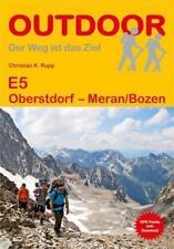 OUTDOOR - E5 Wanderweg / Oberstdorf - Meran/Bozen von Christian K. Rupp (2018)