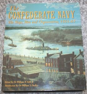 Wargames Source Book - The Confederate Navy by W N Still
