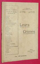 LEURS CRIMES GUERRE 14-18 ATROCITES ALLEMANDES BOCHES PRISONNIERS BLESSES 1916
