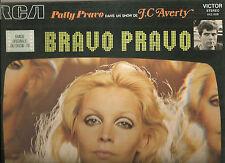 PATTY PRAVO 33 T. MADE IN FRANCE CHANSON SHOW DE J.C AVERTY-BRAVO PRAVO-BON ETAT