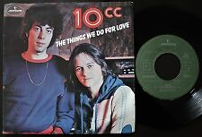 10CC 1977 SINGLE MADE IN PORTUGAL 45 PS 7 *THE THINGS WE DO FOR LOVE*