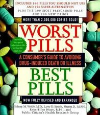 Worst Pills, Best Pills : A Consumer's Guide to Preventing Drug-Induced Death...