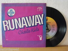 """7"""" Single - CHARLIE KULIS - Runaway - When I See Her - Playboy Records"""