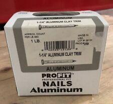 "(1 LB BOX) 1 1/4"" Aluminum CLAY Trim Nails Grip Rite"