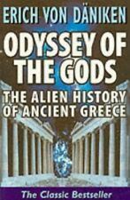 Odyssey of the Gods: The Alien History of Anc... by Daniken, Erich von Paperback