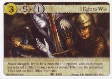 3 x I Fight to Win AGoT LCG 1.0 Game of Thrones Trial by Combat 100