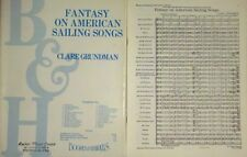 Fantasy on American Sailing Songs - Clare Grundman - Concert Band Sheet Music
