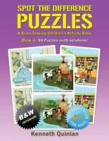 Spot the Difference Puzzles - Book 4: A Brain Teasing Children's Activity Book (