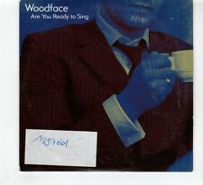(HD793) Woodface, Are You Ready To Sing - 2005 CD