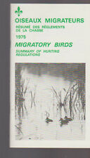 Migratory Birds Summary of Hunting Regulations 1975 Canada
