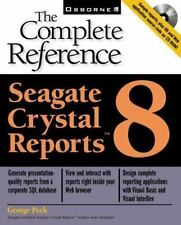 Seagate Crystal Reports 8: The Complete Reference (Book/CD-ROM package) Peck, G