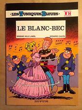 LES TUNIQUES BLEUES - T14 : Le blanc-bec - (R broch��)