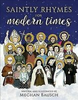 SAINTLY RHYMES FOR MODERN TIMES - BAUSCH, MEGHAN - NEW BOOK