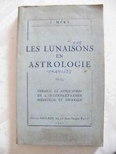 Les Lunaisons en Astrologie J Méry 1947