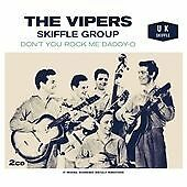 Dont You Rock Me Daddi-O, The Vipers Skiffle Group CD | 5024952383061 | New