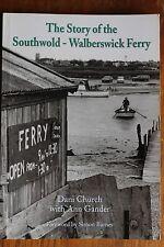 THE STORY OF THE SOUTHWOLD-WALBERSWICK FERRY 2009