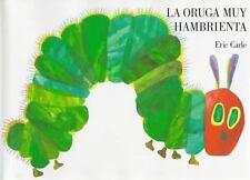 La Oruga Muy Hambrienta by Eric Carle (1994, Hardcover, Revised)