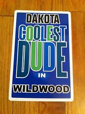 DAKOTA Coolest Dude In Wildwood New Jersey Personalized Wall Door Sign NJ RARE