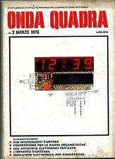 ONDA QUADRA #  N.3 Marzo 1976 # Rivista Mensile Sperimentazione Elettronica