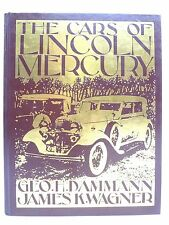 The Cars of Lincoln Mercury by George Dammann Crestline Book Continental Mark II