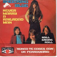 7inch SHOCKING BLUE never marry a railroad man SPAIN EX/VG++  (S0898)
