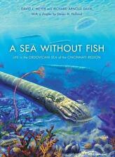 A Sea Without Fish: Life in the Ordovician Sea of the Cincinnati Region (Hardbac